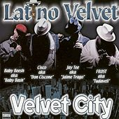 Play & Download Velvet City by Latino Velvet | Napster