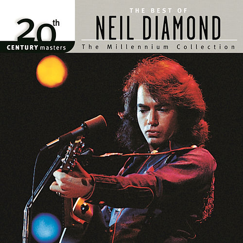 Play & Download 20th Century Masters: The Millennium Collection by Neil Diamond | Napster