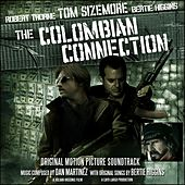 Play & Download The Colombian Connection (Original Motion Picture Soundtrack) by Various Artists | Napster
