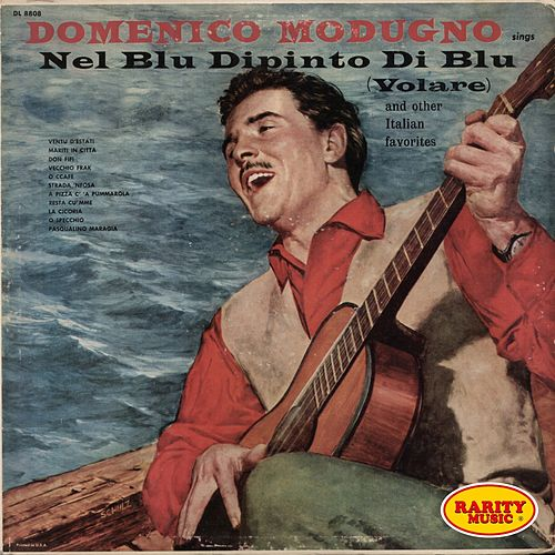 Play & Download Sings nel blu dipinto di blu (Volare and other italian favorites) by Domenico Modugno | Napster