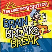 Play & Download Brain Breaks Break by The Learning Station | Napster