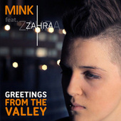 Greetings from the Valley by Mink