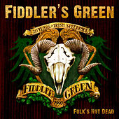 Play & Download Folk's Not Dead by Fiddler's Green | Napster