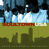 Play & Download Soultown USA by Kevin Davidson And The Voices | Napster