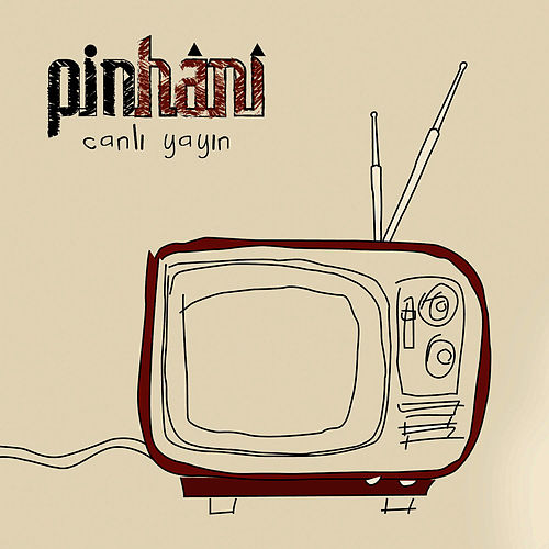 Play & Download Canlı Yayın (Live) by Pinhani | Napster