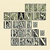 Dead & Born & Grown by The Staves