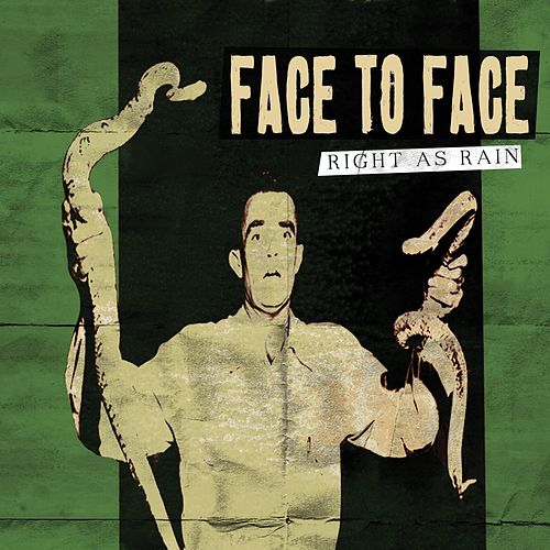 Play & Download Right As Rain by Face to Face | Napster