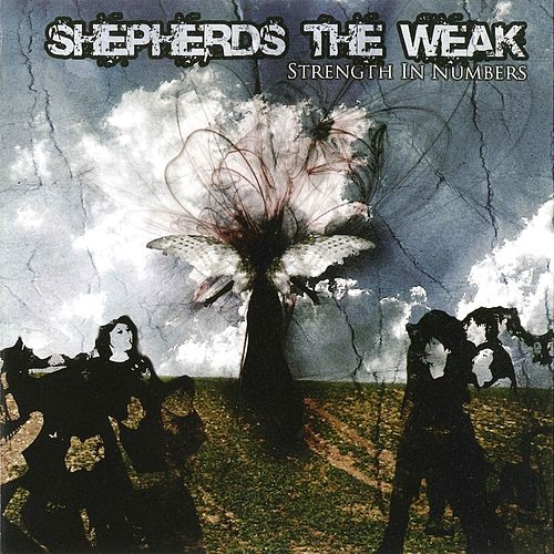 Strength in Numbers by Shepherds the Weak