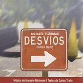 Play & Download Nisinman: Desvios by Various Artists | Napster