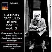 Glenn Gould plays Bach, Vol. 3 (1958) by Glenn Gould