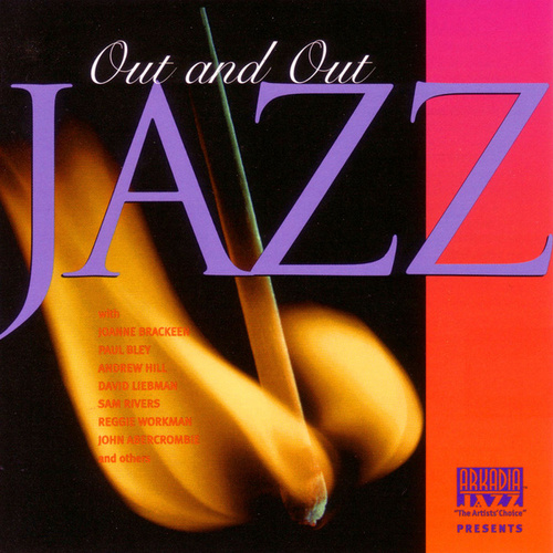 Play & Download Out And Out Jazz by Various Artists | Napster