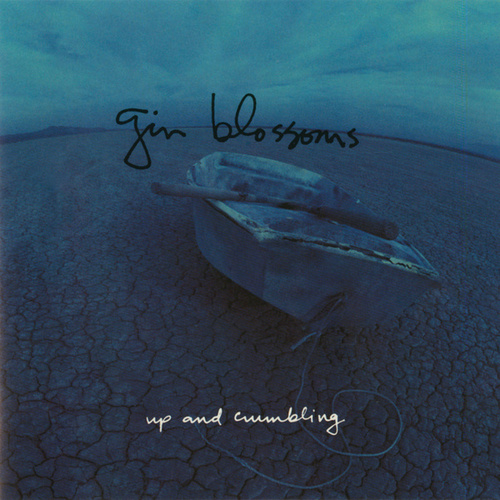 Play & Download Up And Crumbling by Gin Blossoms | Napster