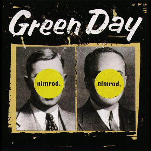 Play & Download Nimrod. by Green Day | Napster