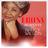 Nancy Wilson Interview With Ebony Moments (Live Interview) by Nancy Wilson