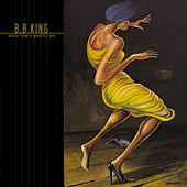 Makin' Love Is Good For You by B.B. King