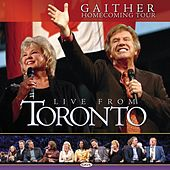 Play & Download Live From Toronto by Bill & Gloria Gaither | Napster