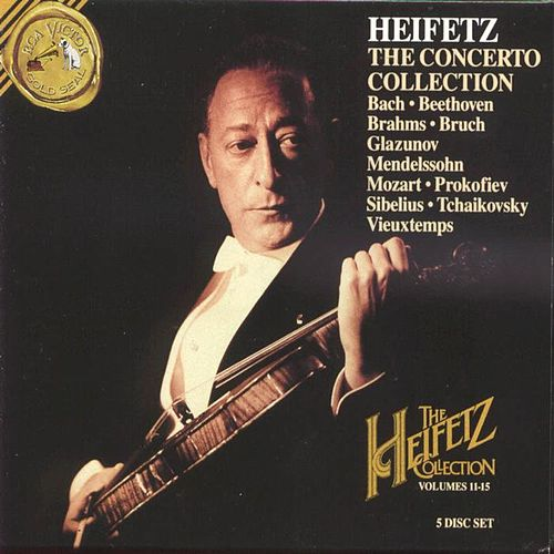 Play & Download The Heifetz Collection Vol. 11-15 - The Concerto Collection by Jascha Heifetz | Napster