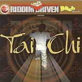 Riddim Driven: Tai-Chi by Various Artists