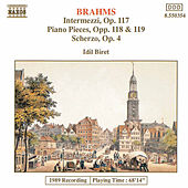 Play & Download Piano Pieces Opp.117, 118 and 119 by Johannes Brahms | Napster