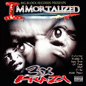 Play & Download Immortalized by 3 X Krazy | Napster