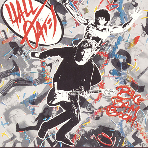 Play & Download Big Bam Boom by Hall & Oates | Napster
