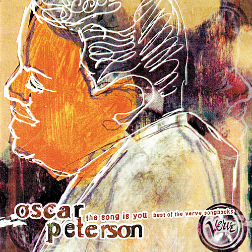 Song Is You: The Best Of The Verve Songbooks by Oscar Peterson