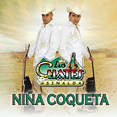 Play & Download Niña Coqueta by Los Cuates De Sinaloa | Napster