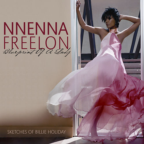 Blueprint Of A Lady by Nnenna Freelon