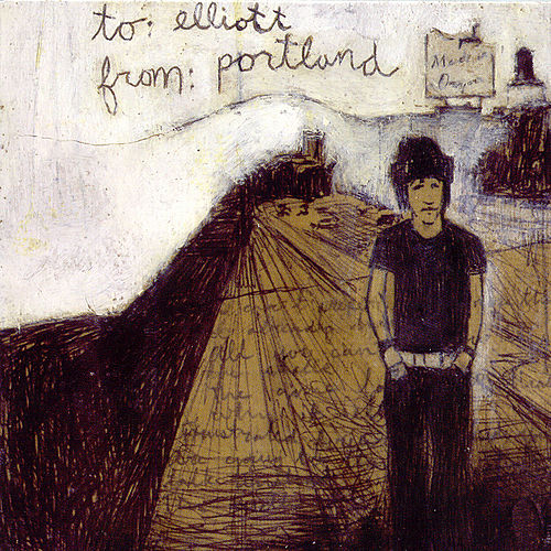 To: Elliott From: Portland by Various Artists