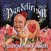 Play & Download Pandelerium by Legendary Shack Shakers | Napster
