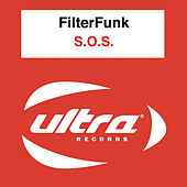 Play & Download S.o.s. by Filterfunk | Napster