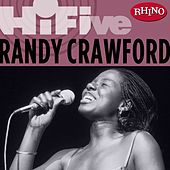 Rhino Hi-Five: Randy Crawford by Randy Crawford