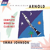 Arnold: The Complete Works for Clarinet by Sir Malcolm Arnold