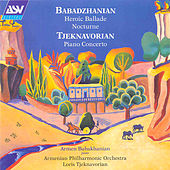 Play & Download Heroic Ballade; Nocturne & Tjeknavorian: Piano Concerto by Various Artists | Napster