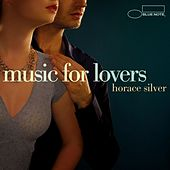 Music For Lovers by Horace Silver