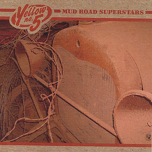Mud Road Superstars by Yellow No. 5