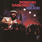 Play & Download El Mejor by Poncho Sanchez | Napster