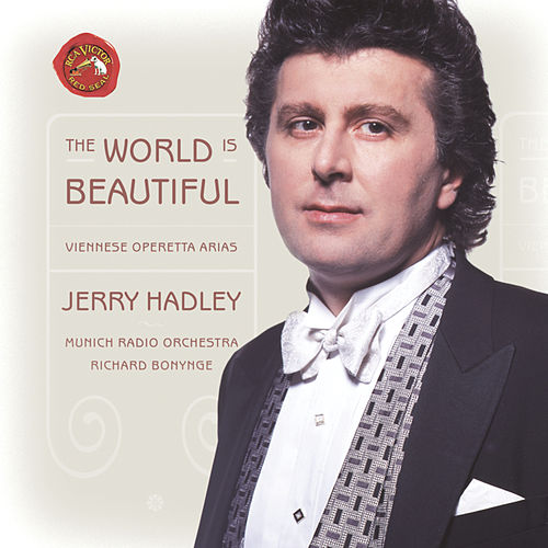 The World Is Beautiful: Viennese Operetta Arias by Jerry Hadley