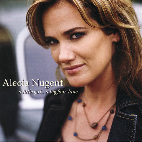 Play & Download A Little Girl...A Big Four-Lane by Alecia Nugent | Napster