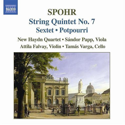 Play & Download Spohr: String Quintet No. 7 / String Sextet, Op. 140 / Potpourri by New Haydn Quartet | Napster