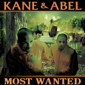 Play & Download Most Wanted by Kane and Abel | Napster