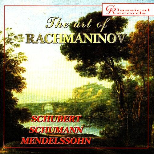 Play & Download The Art of Rachmaninov Vol 6 by Sergei Rachmaninov | Napster