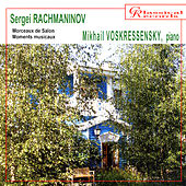 Play & Download Sergei Rachmaninov. Morceaux de Salon. Moments Musicaux by Mikhail Voskresensky | Napster