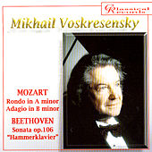 Play & Download Mikhail Voskresensky plays Mozart, Beethoven by Mikhail Voskresensky | Napster