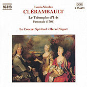 Play & Download Le Triomphe d'Iris by Louis- Nicolas Clerambault | Napster