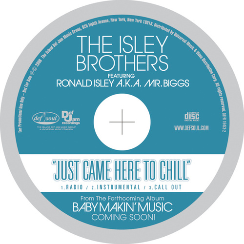 Play & Download Just Came Here To Chill by Ronald Isley | Napster