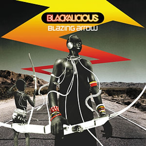 Play & Download Blazing Arrow by Blackalicious | Napster