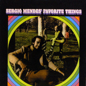 Play & Download Sergio Mendes' Favorite Things by Sergio Mendes | Napster