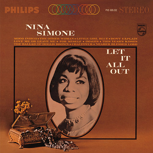 Play & Download Let It All Out by Nina Simone | Napster