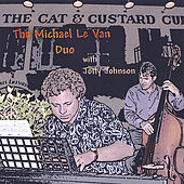 Play & Download The Michael Le Van Duo with Jotty Johnson by Michael Le Van | Napster